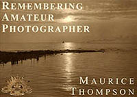 Remembering Amateur Photographer Maurice Thompson
